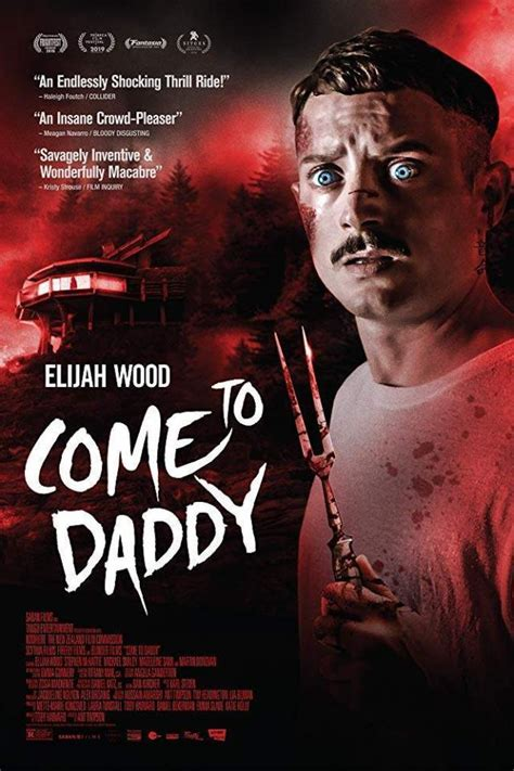 Come To Daddy (2019) Horror, Thriller, Comedy Movie