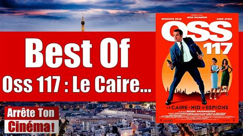 Best Of OSS 117 Le Caire Nid D'Espions - YouTube