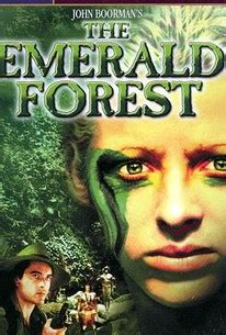 The Emerald Forest (1985) - Rotten Tomatoes