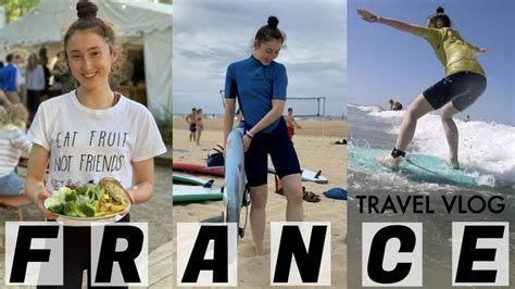 LEARNING HOW TO SURF IN FRANCE | A FULL WEEKLY TRAVEL VLOG