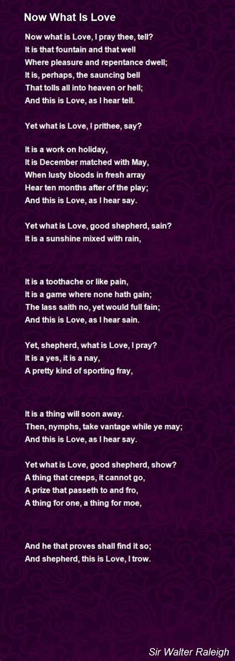 Now What Is Love Poem by Sir Walter Raleigh - Poem Hunter