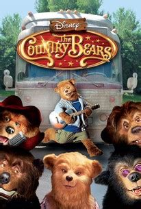 The Country Bears (2002) - Rotten Tomatoes